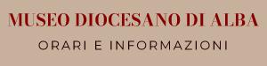 Museo Diocesano di Alba informazioni e orari